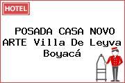 POSADA CASA NOVO ARTE Villa De Leyva Boyacá