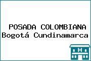 POSADA COLOMBIANA Bogotá Cundinamarca