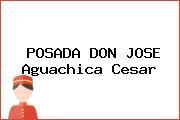 POSADA DON JOSE Aguachica Cesar