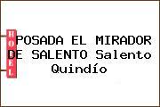 POSADA EL MIRADOR DE SALENTO Salento Quindío
