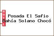 Posada El Safio Bahía Solano Chocó
