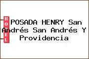 POSADA HENRY San Andrés San Andrés Y Providencia