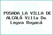 POSADA LA VILLA DE ALCALÁ Villa De Leyva Boyacá