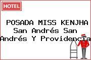 POSADA MISS KENJHA San Andrés San Andrés Y Providencia