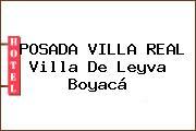 POSADA VILLA REAL Villa De Leyva Boyacá