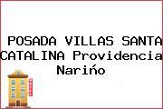 POSADA VILLAS SANTA CATALINA Providencia Nariño