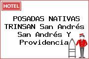 POSADAS NATIVAS TRINSAN San Andrés San Andrés Y Providencia