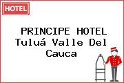 PRINCIPE HOTEL Tuluá Valle Del Cauca