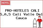 PRO-HOTELES CALI S.A.S Cali Valle Del Cauca