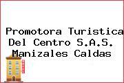 Promotora Turistica Del Centro S.A.S. Manizales Caldas