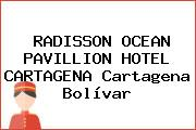 RADISSON OCEAN PAVILLION HOTEL CARTAGENA Cartagena Bolívar
