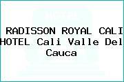 RADISSON ROYAL CALI HOTEL Cali Valle Del Cauca