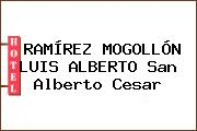 RAMÍREZ MOGOLLÓN LUIS ALBERTO San Alberto Cesar