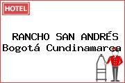 RANCHO SAN ANDRÉS Bogotá Cundinamarca