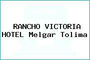 RANCHO VICTORIA HOTEL Melgar Tolima