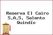 Reserva El Cairo S.A.S. Salento Quindío