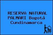 RESERVA NATURAL PALMARI Bogotá Cundinamarca