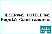 RESERVAS HOTELERAS Bogotá Cundinamarca