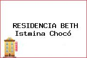 RESIDENCIA BETH Istmina Chocó