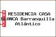 RESIDENCIA CASA BLANCA Barranquilla Atlántico