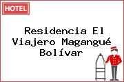 Residencia El Viajero Magangué Bolívar