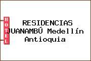 RESIDENCIAS JUANAMBÚ Medellín Antioquia