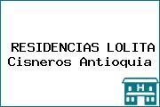 RESIDENCIAS LOLITA Cisneros Antioquia