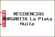RESIDENCIAS MARGARITA La Plata Huila