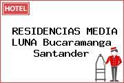 RESIDENCIAS MEDIA LUNA Bucaramanga Santander