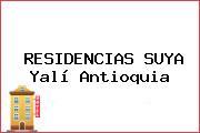 RESIDENCIAS SUYA Yalí Antioquia