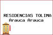 RESIDENCIAS TOLIMA Arauca Arauca