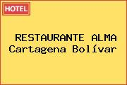 RESTAURANTE ALMA Cartagena Bolívar