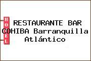 RESTAURANTE BAR COHIBA Barranquilla Atlántico