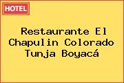 Restaurante El Chapulin Colorado Tunja Boyacá