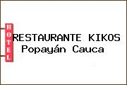 RESTAURANTE KIKOS Popayán Cauca