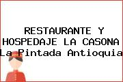 RESTAURANTE Y HOSPEDAJE LA CASONA La Pintada Antioquia