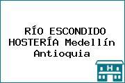 RÍO ESCONDIDO HOSTERÍA Medellín Antioquia