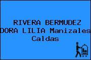 RIVERA BERMUDEZ DORA LILIA Manizales Caldas