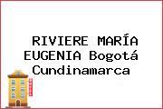 RIVIERE MARÍA EUGENIA Bogotá Cundinamarca