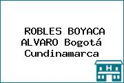 ROBLES BOYACA ALVARO Bogotá Cundinamarca