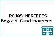 ROJAS MERCEDES Bogotá Cundinamarca