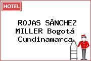 ROJAS SÁNCHEZ MILLER Bogotá Cundinamarca