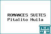 ROMANCES SUITES Pitalito Huila