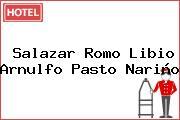 Salazar Romo Libio Arnulfo Pasto Nariño