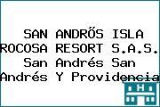 SAN ANDRÕS ISLA ROCOSA RESORT S.A.S. San Andrés San Andrés Y Providencia