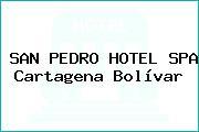 SAN PEDRO HOTEL SPA Cartagena Bolívar
