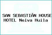 SAN SEBASTIÁN HOUSE HOTEL Neiva Huila