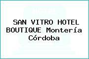 SAN VITRO HOTEL BOUTIQUE Montería Córdoba