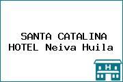 SANTA CATALINA HOTEL Neiva Huila