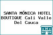 SANTA MÓNICA HOTEL BOUTIQUE Cali Valle Del Cauca